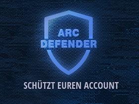 Schützt euren Account mit dem Arc Defender