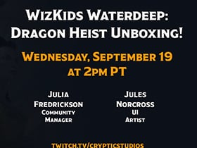 "WizKids ""Waterdeep: Dragon Heist"" Unboxing Stream!"