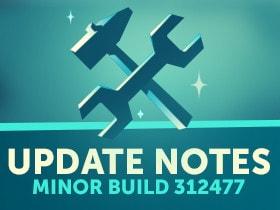 Update Notes: September Hotfix Build 312477