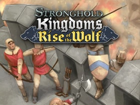 Stronghold Kingdoms: Aufstieg des Wolfs!